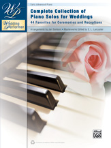 Wedding Performer: Complete Collection of Piano Solos for Weddings [Piano]