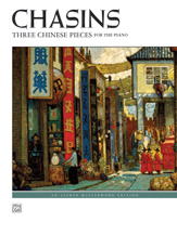 Chasins Three Chinese Pieces