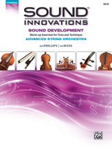Sound Innovations for String Orchestra -- Sound Development (Advanced) Bass