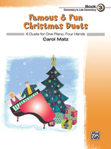 Famous and Fun Christmas Duets Bk 3 1P4H