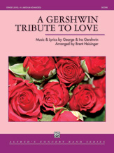 A Gershwin Tribute to Love [Concert Band]
