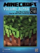 Minecraft -- Volume Alpha: Sheet Music Selections from the Video Game Soundtrack [Piano]