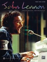 John Lennon: Sheet Music Anthology [Piano/Vocal/Guitar]