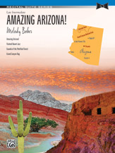 Amazing Arizona Late Intermediate Recital Suite Series