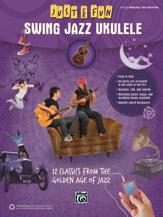 Just for Fun: Swing Jazz Ukulele [Ukulele]
