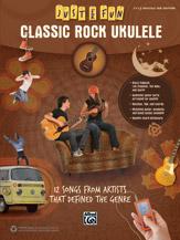 Just for Fun: Classic Rock Ukulele [TAB]