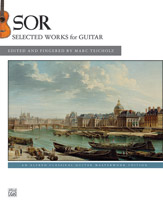 Alfred Sor F                Teicholz M  Sor: Selected Works for Guitar -Classical Guitar Masterworks