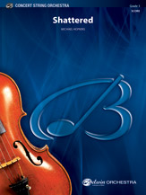 Alfred Hopkins M              Shattered - String Orchestra