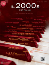 Greatest Hits: The 2000s for Piano PVG