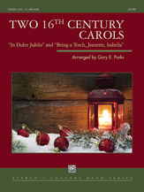 2 16th-Century Carols - Concert Band