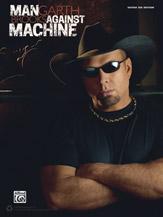 Garth Brooks: Man Against Machine [Guitar] Guitar Tab