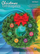 Christmas Extravaganza Book 2 Piano