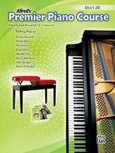 Alfred  Kowalchyk / Lancastr  Premier Piano Course Duet 2B - 1 Piano 4 Hand