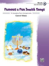 Famous & Fun Jewish Songs, Book 4 [Piano]