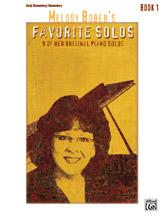 Melody Bober's Favorite Solos Book 1 Piano
