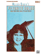 Melody Bober's Favorite Solos Book 2 Piano