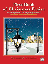 First Book of Christmas Praise [Beginning Piano]