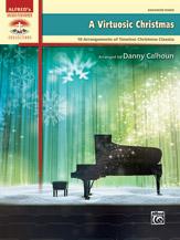 A Virtuosic Christmas [Piano]