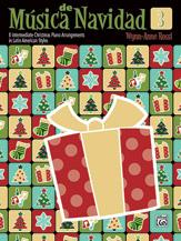 Música de Navidad, Book 3  8 Intermediate Christmas Piano Arrangements in Latin American Styles