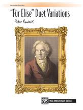 """""""Für Elise"""" Duet Variations [Piano]"""