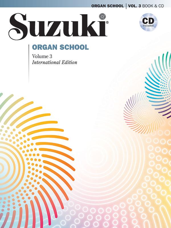 Suzuki Organ School Vol 3 International w/cd [organ]