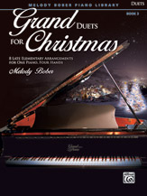 Grand Duets for Christmas, Book 3 - 1 Piano 4 Hands
