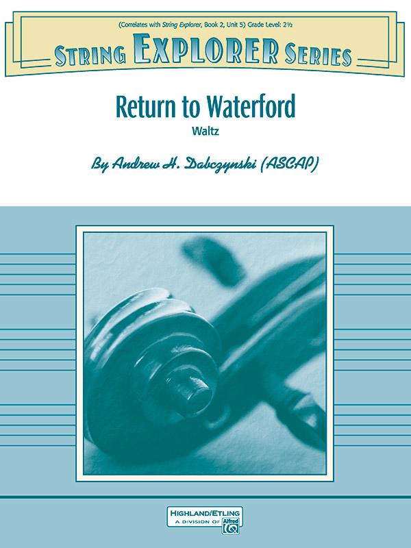 Alfred Dabczynski A   Return to Waterford - String Orchestra