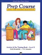 Alfred's Basic Piano Prep Course : Activity & Ear Training Book E [Piano]