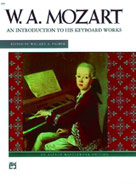 Mozart an Introduction To His Works