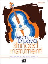Learn to Play a Stringed Instrument, Book 1 [Cello]