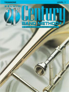 Belwin 21st Century Band Method - Trombone, Level 1