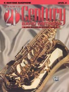 Belwin 21st Century Band Method - Baritone Saxophone, Level 2