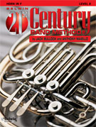 Belwin 21st Century Band Method - French Horn, Level 2