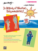 In All Kinds of Weather, Kids Make Music! (Book/CD) - Teacher's Edition