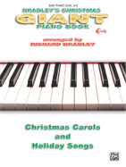 Bradley's Giant Christmas Piano Book [Easy Piano]