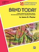 Band Today - Eb Baritone Saxophone, Part 1
