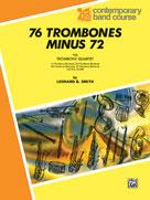 76 Trombones Minus 72 [Trombone]