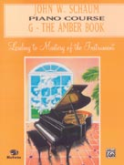 John W. Schaum Piano Course, G: The Amber Book [Piano]