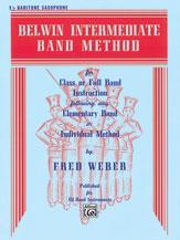 Belwin Intermediate Band Method [E-Flat Baritone Saxophone]