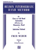 Belwin Intermediate Band Method [Trombone (B.C.)]
