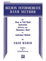 Belwin Intermediate Band Method [Drums]