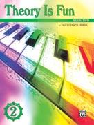 Theory Is Fun, Book 2 [Piano]
