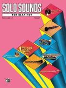 Solo Sounds Lvls. 3-5, Clarinet Vol. 1