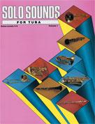 Solo Sounds for Tuba, Volume I, Levels 3-5 [Tuba]
