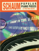 John W. Schaum Popular Piano Pieces, A : The Red Book [Piano]