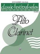 Classic Festival Solos (E-flat Alto Clarinet), Volume 1 Solo Book [Clarinet]