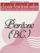 Classic Festival Solos (Baritone B.C.), Volume 1 Solo Book [Baritone]