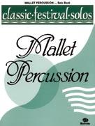 Classic Festival Solos (Mallet Percussion), Volume 1 Solo Book [Mallet Instrument]
