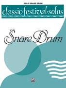 Classic Festival Solos (Snare Drum), Volume 1 Solo Book (Unaccompanied) [Snare Drum]