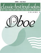 Classic Festival Solos: Oboe, Vol. 2 - Oboe Part